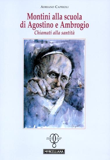 LIBRO-Caprioli_'Montini-alla-scuola-di-Agostino-e-Ambrogio'