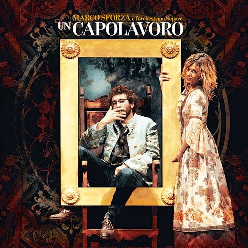 Marco_Sforza_-_Un_capolavoro_-_cover